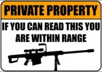 private-property-if-you-can-read-this-you-are-within-range-500x350_mcs.jpg